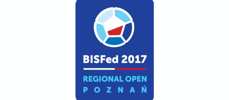 BISFed 2017 – Regional Open Championships | Poznan – National Team